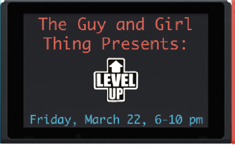 The Guy and Girl thing presents: Level Up