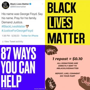Examples of social media posts during the Black Lives Matter Movement